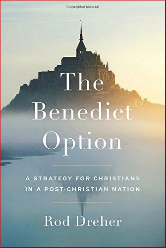 "Dr J on ""The Benedict Option"""